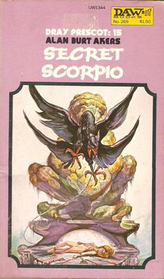 Alan Burt Akers. Secret Scorpio.