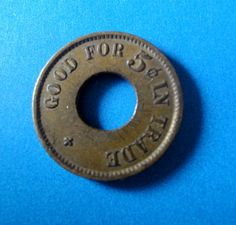 Sheets 5 Cts In Trade........Brass Trade token. Vintage Good For Token Chas