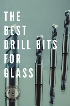 This is a list of the best drill bits for glass. Whether you need to drill holes in glass wine bottl Liquor Bottle Crafts, Recycled Wine Bottles, Recycled Glass, Cutting Glass Bottles, Glass Jars, Glass Insulators, Drilling Holes In Glass, Bottle Cutter, Bottle Wall
