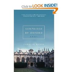 My new favorite read...a graduate student in English literature finds saving faith at Oxford....