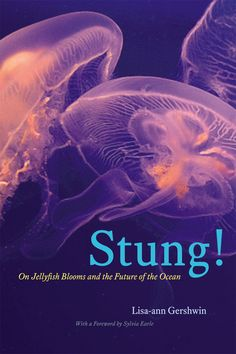 'Stung!: On Jellyfish Blooms and the Future of the Ocean' by Lisa-Ann Gershwin with a great review in qz http://qz.com/133251/jellyfish-are-taking-over-the-seas-and-it-might-be-too-late-to-stop-them/