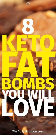 Keto fat bombs are a great way to make sure you' reach your fat macros. They also taste great! Here are 8 fat bombs you'll love.
