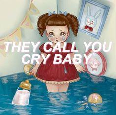melanie martinez lyrics   Tumblr #MelanieMartinez #CryBaby