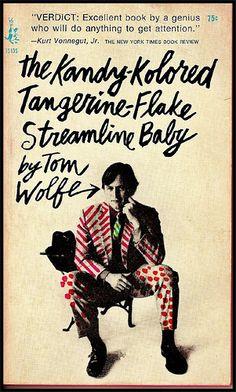Tom Wolfe, The Kandy-kolored Tangerine-flake Streamline Baby, Pocket Books. Paperback Writer, Book Writer, Books To Read, My Books, Tom Wolfe, Michael Chabon, Baby Toms, Cool Books, World Of Books
