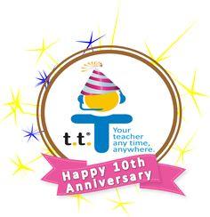 Felíz Décimo Aniversario T.T.® Your Teacher Anytime, Anywhere 10 years of…