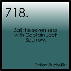 Fictional Bucket List # #718: Pirates Of The Caribbean