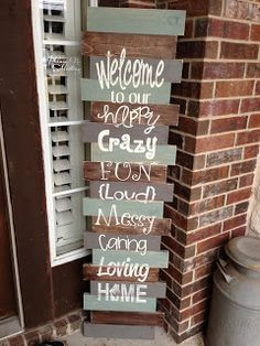 Gypsy's Nook: Tall 1x4 Welcome Sign
