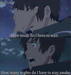 Anime/Movie: Kimi no nawa Sleepless Night Quotes, Sleepless Nights, Sad Anime Quotes, True Quotes, Deep Quotes, I Hate My Life, Live Life, Kimi No Na Wa, Dark Thoughts