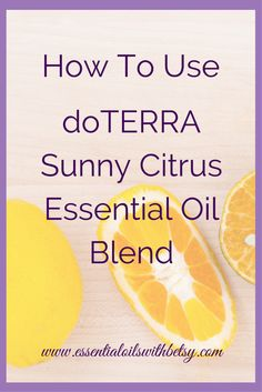 How To Use doTERRA Sunny Citrus Oil Blend doTERRA Sunny Citrus is our newest essential oil blend! Available exclusively in the 2017 doTERRA Mother's Day Citrus promotional trio. Are you wondering how to use it? What are the benefits of the doTERRA Sunny Citrus oil blend? Read on. I've already done the research for you! Happy Mother's Day 2017! What Is doTERRA Sunny Citrus Blend? What is doTERRA Sunny Citrus? doTERRA Sunny Citrus is an essential oil blend. doTERRA's brand new essential oil…