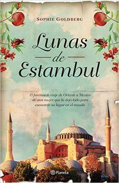 Lunas de Estambul: 1:Sophie Goldberg: Amazon.com.mx: Libros