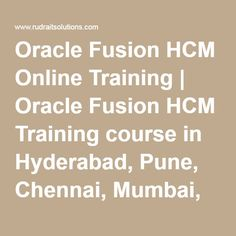 Oracle Fusion HCM Online Training | Oracle Fusion HCM Training course in Hyderabad, Pune, Chennai, Mumbai, banglore,India, USA, UK, Australia, New Zealand, UAE, Saudi Arabia,Pakistan, Singapore, Kuwait -Rudra It Solutions