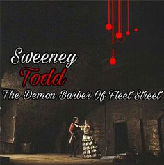 43 Best Music Sweeney Todd Ideas Sweeney Todd Music Fleet Street