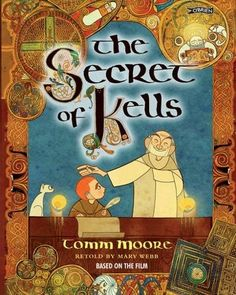 The Secret Of Kells - Irish Myths & Legends for children - Children's Books - Books