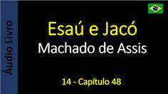 Áudio Livro - Sanderlei: Machado de Assis - Esaú e Jacó - 14 - Capítulo 48