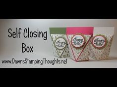 Dawns Stamping Studio: Self Closing Box video