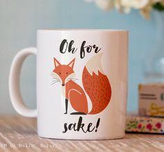 Funny Coffee Mug  For Fox Sake Mug  Ceramic by OhHelloSugarGifts