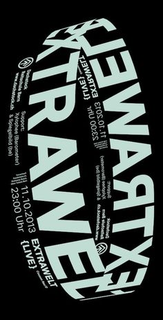 """Poster design for the appearance of the German techno DJ's """"Extrawelt"""" for the loft floor, riding Bern."""