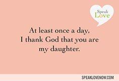 Speak Love Now eCards #ecards #daughter #speaklove