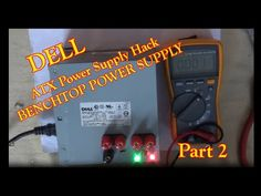 DELL ATX Power Supply Hack! Benchtop Power Supply! PART2 - YouTube