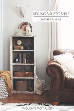 Rustic bookshelf styling