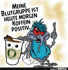 My blood type is caffeine positive this morning Funny pictures, sayings, . - My blood type is caffeine positive this morning Funny pictures, sayings, … – Pinnwand – - Montage Of Heck, Black Eyed Peas, Montag Motivation, Lunch Boxe, Slider Buns, Morning Humor, Funny Morning, Papa Francisco, Video Games For Kids