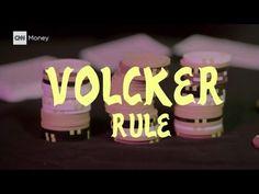 CNN: The Volcker Rule explained