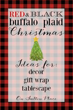 Red and Black Buffalo Plaid Christmas | Ideas and inspiration adding this madly popular plaid to your Christmas decor | shopping guide links included!