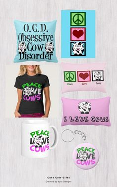 Cute Cow Christmas gifts for a cow girl or farm girl who likes animals who is having a birthday. Peace Love Cows and Obsessive Cow Disorder t-shirts, pillows, buttons, magnets, mugs and Christmas ornaments. Even doormats!