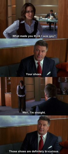 """30 Rock Season 1 Episode 3: Blind Date.  """"Those shoes are definitely bi-curious."""""""