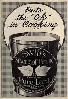 """""""Puts the 'OK' in cooking!""""  'PURE LARD'"""