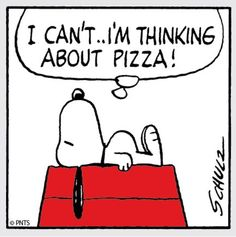Snoopy and Pizza. by Charles Schulz Peanuts Gang, Peanuts Cartoon, Charlie Brown And Snoopy, Snoopy Love, Snoopy And Woodstock, Pizza Meme, Pizza Pizza, Pizza Art, Pizza Humor