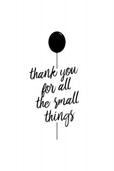 Thank you for all the small things | Poster | artboxONE
