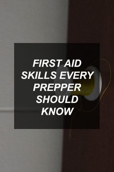 First Aid Skills Every Prepper Should Know | Survival Shelf | Survivalist & Prepper Links