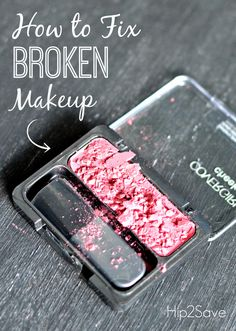 How to Fix Broken Powder Makeup by Hip2Save.com (Excellent makeup tip!)