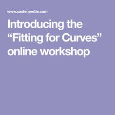 "Introducing the ""Fitting for Curves"" online workshop"