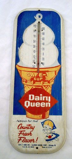 "Dairy Queen Vintage Thermometer (Old 1940 Antique Ice Cream Cone Dessert Advertising Sign, Safe-T Cup, ""Country Fresh Flavor! Vintage Advertising Signs, Old Advertisements, Vintage Signs, Vintage Ads, Vintage Room, Antique Signs, Dairy Queen, Vintage Restaurant, Old Signs"