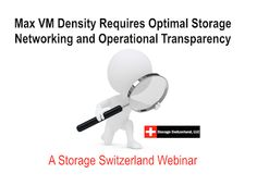 """To learn more about the the three requirements of modern storage networks, join Storage Switzerland, Brocade, and VMware for a live panel discussion """"Maximum VM Density Requires Optimal Storage Networking & Operational Transparency""""  Register Now: Live Webinar Wednesday, June 11th at 1:00 PM EST https://www.brighttalk.com/webcast/5583/114391"""