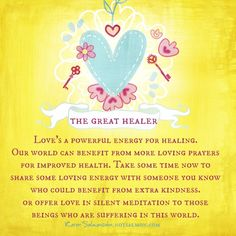Love's a powerful energy for healing...