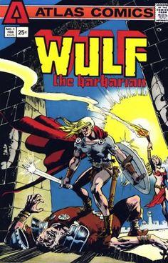 Atlas Comics' Wulf the Barbarian #1. #AtlasComics #Wulf #Barbarians