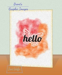 Watercolor Welcome Hello | Design influenced by Global Design Project #GDP034 | Digital Project | Butterfly stencil (white) is on a two color (Flirty Flamingo & Peekaboo Peach) watercolor pattern. | Created via #Inkscape