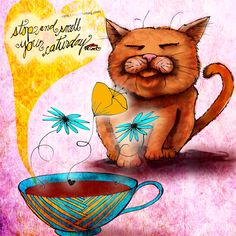 """#caturday """"Stop and smell your Caturday!"""" - J. R. Cook. It's time to embrace Saturday, sip on a brew, close your little furry eyes and dream of great things! I dream that YOU will BUY one of my creations and I'll donate 50% royalties. Details here: http://www.catsinthebag.com/What%20my%20coffee%20says.html (What my Coffee says to me is a daily, illustrated series created by Jennifer R. Cook)"""