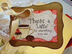 Tag for coffee gift card during teacher appreciation week