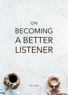On Becoming a Better Listener How to Be a Good Wife 2020 Film Complet Improve Communication Skills, Good Communication, Active Listening, Listening Skills, Good Listener, Good Wife, Learning To Be, Emotional Intelligence, Relationship Advice