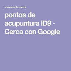 pontos de acupuntura ID9 - Cerca con Google