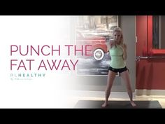 Punch the Fat Away | Rebecca Louise - YouTube