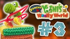 Poochy & Yoshi's Woolly World #03 | NOS ENFRENTAMOS AL JEFE!