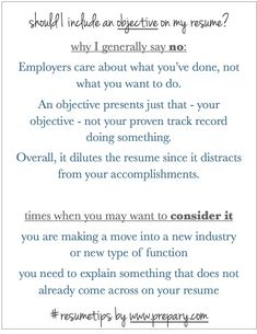 What to put on your Resume : Why I don't think you need to include an objective-- more here: http://www.prepary.com/qa-should-i-include-an-objective-on-my-resume/  #resumetips #career