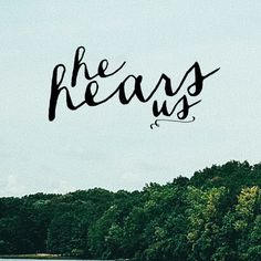 This is the confidence we have in approaching God: that if we ask anything according to his will, he hears us. - July 17