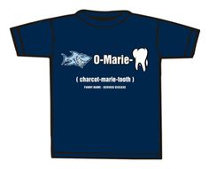 """CMTA Charcot-Marie-Tooth Association - OFFICIAL """"Shark-O-Marie-Tooth"""" T-Shirts"""