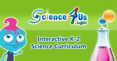 Early Elementary Science Curriculum - K-2 Interactive Science Program  Something to think about or at least use the free stuff on the site.